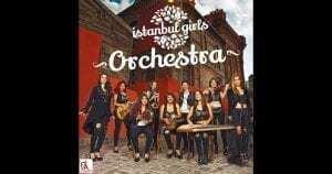 İstanbul Girls Orchestra Grubu Tek Yetkili Menajeri Telefonu,
