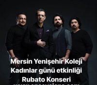 Mersin – Rubato Konseri